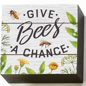 desk block GIVE BEES A CHANCE
