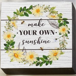 desk block MAKE YOUR OWN SUNSHINE